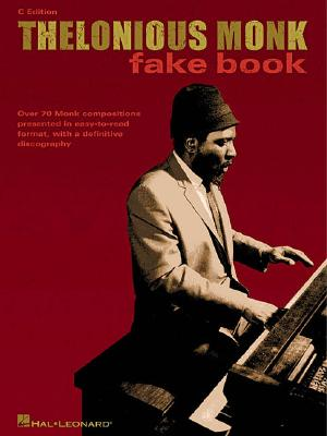 Thelonious Monk Fake Book By Monk, Thelonious (CRT)