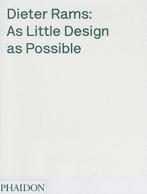 As Little Design As Possible By Lovell, Sophie/ Ive, Jonathan